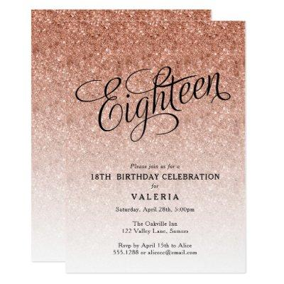18th Birthday Rose Gold Glitter Invitations