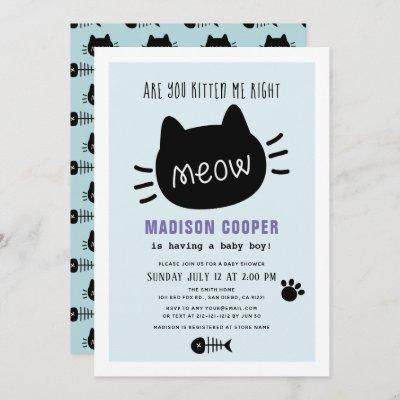 Are You Kitten Me Right Meow Blue Boy Baby Shower Invitation