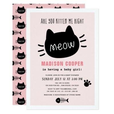 Are You Kitten Me Right Meow Pink Girl Baby Shower Invitation