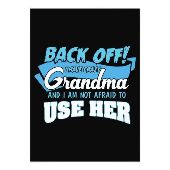 Back Off I Have Crazy Grandma T Shirts Card Baby Shower Invitations
