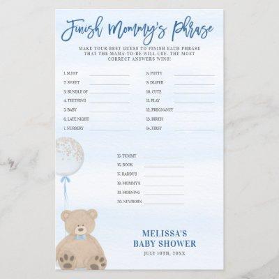 Boy Teddy Bear Blue Balloon Finish Mommy's Phrase