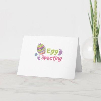 Egg Specting Maternity - Funny Easter Pregnancy Holiday Card