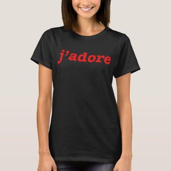 J ADORE RED RETRO INDIE HIPSTER LADIES UNISEX SLOG T-Shirt