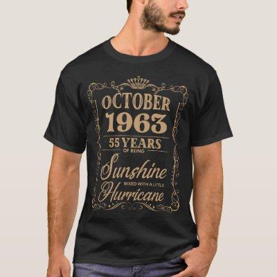 october 1963 55 years of being sunshine birthday t T-Shirt
