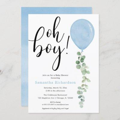 Oh Boy balloon greenery eucalyptus baby shower Invitation