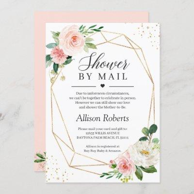 Shower By Mail Blush Pink Floral Gold Geometric Invitation